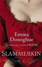 Slammerkin by Emma Donoghue