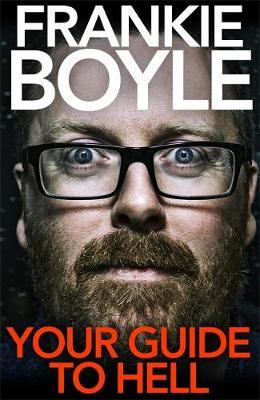 Your Guide to Hell by Frankie Boyle image
