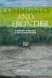 Community and Frontier by John C Lehr