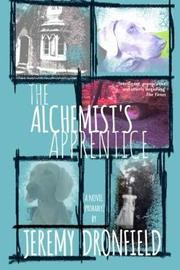 The Alchemist's Apprentice by Jeremy Dronfield