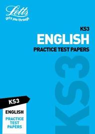 KS3 English Practice Test Papers by Letts KS3