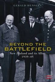 Beyond the Battlefield: New Zealand and Its Allies 1939-1945 by Gerald Hensley image