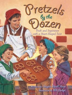 Pretzels by the Dozen by Angela E. Hunt image