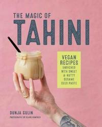 The Magic of Tahini by Dunja Gulin