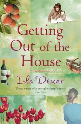 Getting Out Of The House by Isla Dewar image
