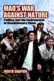 Mao's War against Nature by Judith Shapiro image