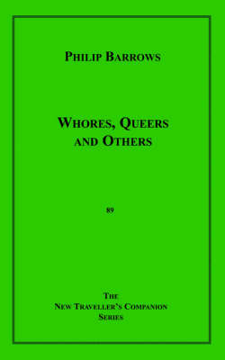 Whores, Queers and Others by Philip Barrows image