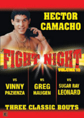 Fight Night - Vol. 18: Hector Camacho - Three Classic Bouts on DVD