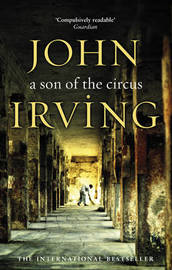 A Son Of The Circus by John Irving image