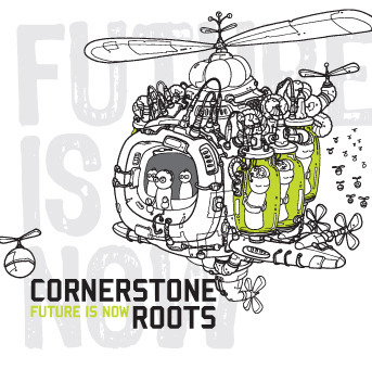 Future is Now by Cornerstone Roots