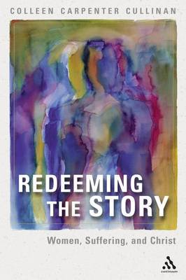 Redeeming the Story by Colleen Carpenter Cullinan image