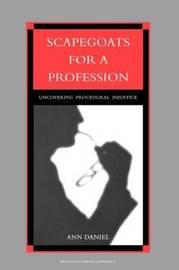 Scapegoats for a Profession by A.E. Daniel