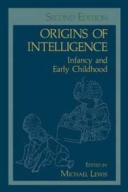 Origins of Intelligence by Michael Lewis