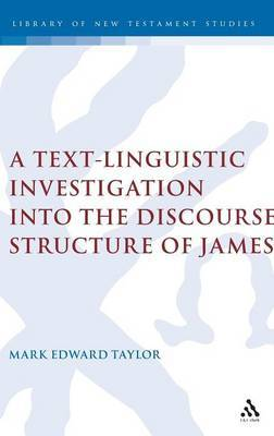 Text-Linguistic Investigation into the Discourse Structure of James by Mark E. Taylor