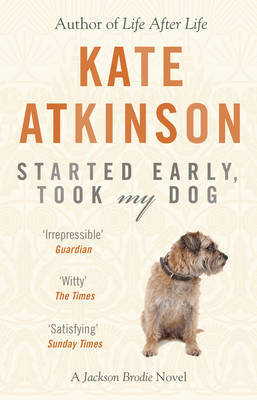 Started Early, Took My Dog by Kate Atkinson image