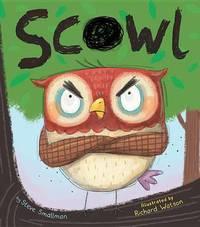 Scowl by Steve Smallman