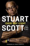 Every Day I Fight by Stuart Scott