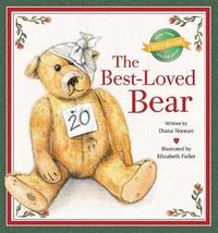 The Best-Loved Bear by Diana Noonan