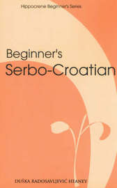 Beginner's Serbo-Croatian by Duska Radosavljevic Heaney image