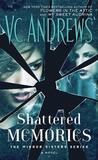 Shattered Memories by V.C. Andrews