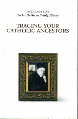 Tracing Catholic Ancestors by Simon Fowler
