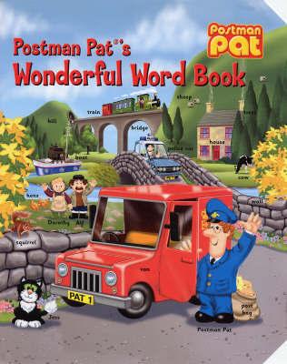 Postman Pat's Wonderful Word Book