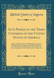 Acts Passed at the Third Congress of the United States of America by United States Congress image