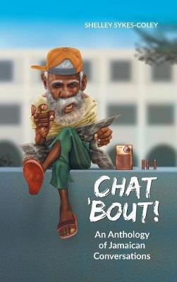 Chat 'bout! by Shelley Sykes-Coley