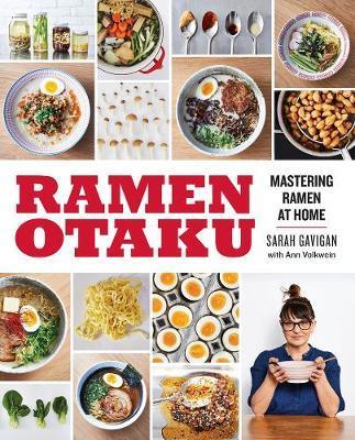 Ramen Otaku by Sarah Gavigan