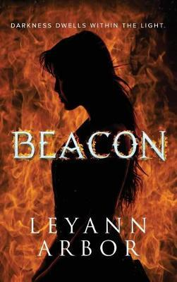 Beacon by Leyann Arbor