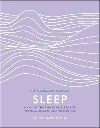 Sleep by Petra Hawker