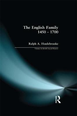 The English Family 1450 - 1700 by Ralph A. Houlebrooke image
