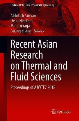 Recent Asian Research on Thermal and Fluid Sciences