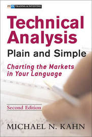 Technical Analysis Plain and Simple: Charting the Markets in Your Language by Michael Khan image