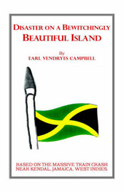 Disaster on a Bewitchingly Beautiful Island by Earl Vendryes Campbell image