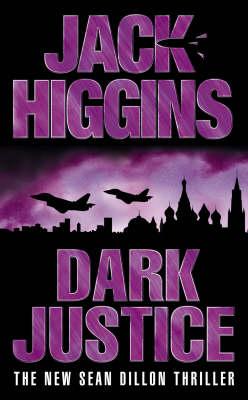 Dark Justice by Jack Higgins image