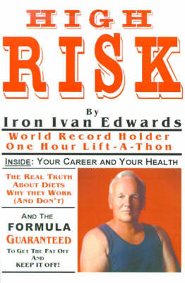 High Risk by Iron-Ivan Edwards