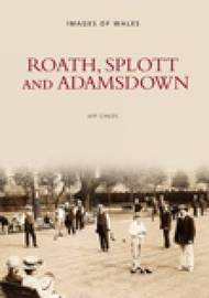 Roath, Splott and Adamsdown by Roath Local History Society image