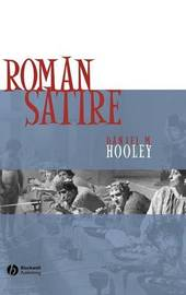 Roman Satire by Daniel M. Hooley