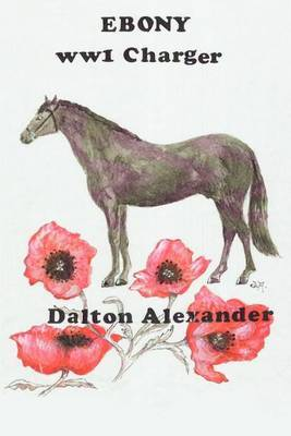 Ebony: WW 1 Charger by Dalton Alexander image