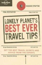 Lonely Planet's Best Ever Travel Tips by Lonely Planet image