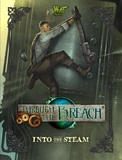 Through The Breach RPG: Into The Steam Sourcebook