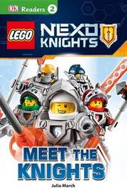Lego Nexo Knights: Meet the Knights by Julia March image