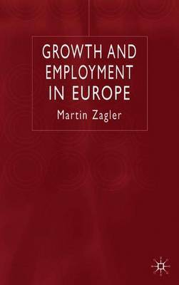 Growth and Employment in Europe by Martin Zagler image