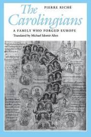 The Carolingians by Pierre Rich