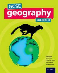 GCSE Geography Edexcel B Student Book by Bob Digby image