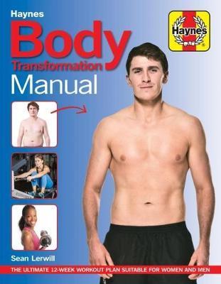 Body Transformation Manual by Sean Lerwill