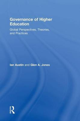 Governance of Higher Education by Ian Austin