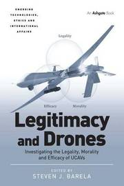 Legitimacy and Drones by Steven J. Barela image