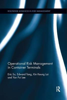 Operational Risk Management in Container Terminals by Eric Su